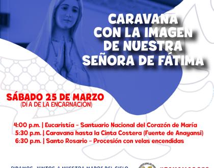 CARAVANA CON LA IMAGEN DE NUESTRA SEÑORA DE FÁTIMA