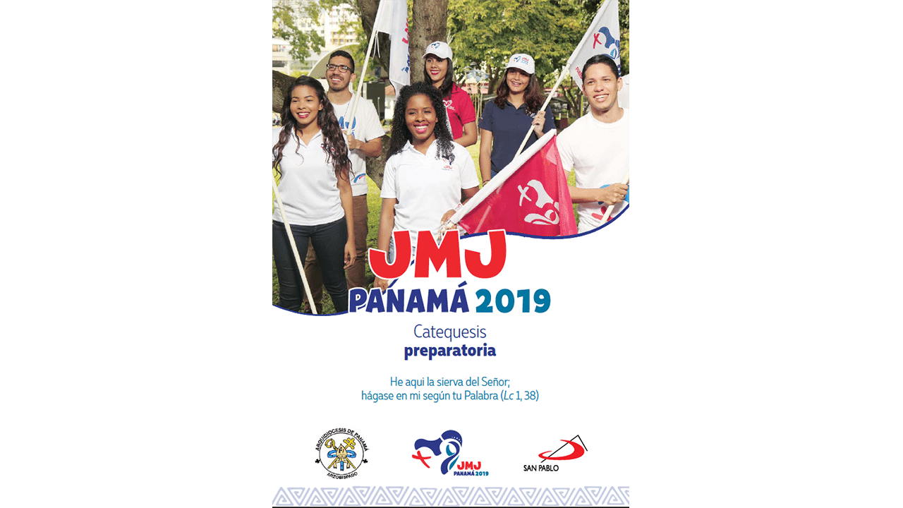 Catequesis Preparatoria  para la JMJ Panamá 2019
